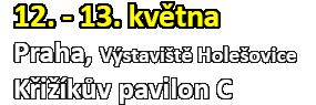 Výstaviště Praha (12. - 13.05.2018)